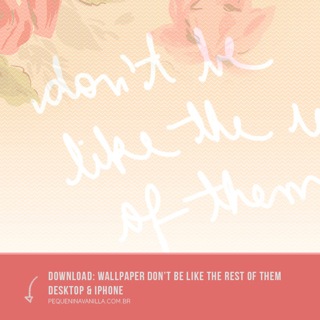wallpaper-dont-be-like-the-rest-of-then