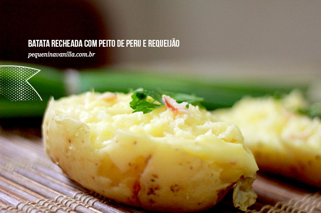 Receita - Batata recheada com peito de peru e requeijão
